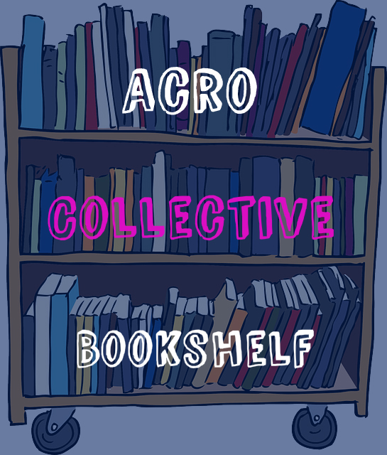 Acro Collective Bookshelf: March