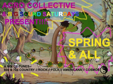 Big Sound Saturdays: Spring and All