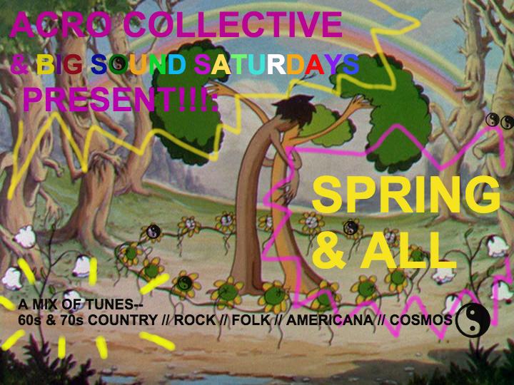 Big Sound Saturdays: Spring andAll