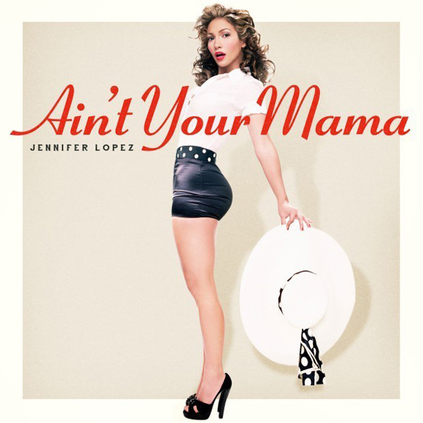 Weekly Dance Break: Ain't Your Mama (J. Lo)